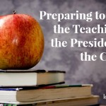 Preparing to Teach the Presidents of the Church