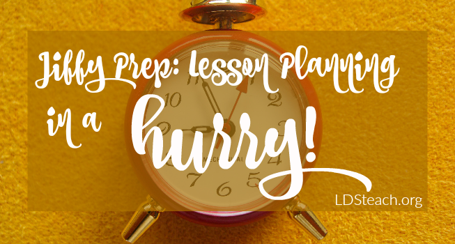 lesson_planning_in_a_hurry_lds_teach