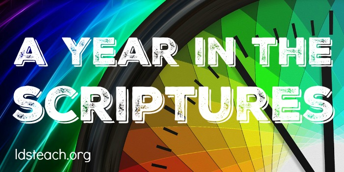 a year in the scriptures - lds teach