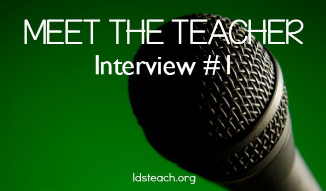 Meet the Teacher: Interview #1