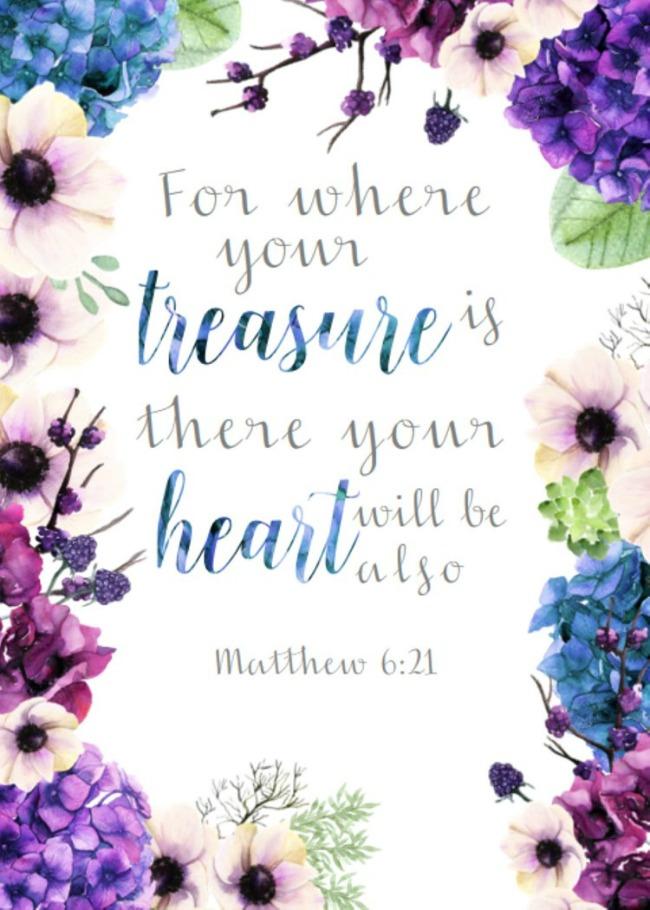 Free printable of Matthew 6:21 store up treasures in heaven