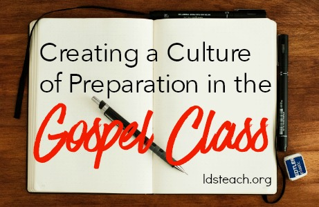 Creating a Culture of Preparation in the Gospel Class
