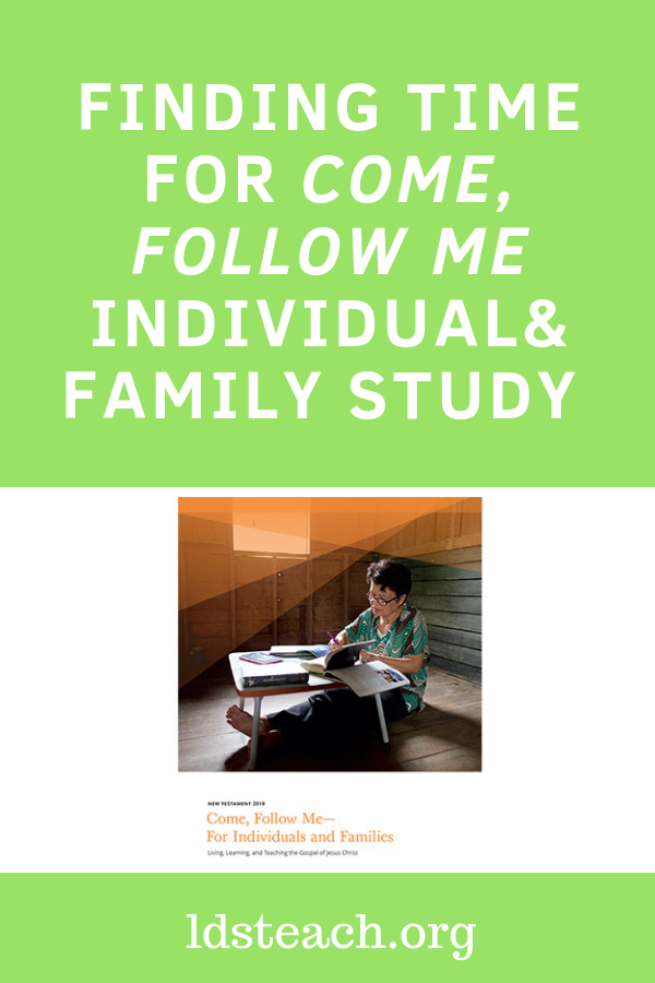 graphic for title finding time for come follow me individual and family study